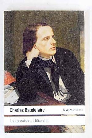 Los paraísos artificiales: Baudelaire, Charles