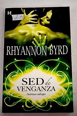 Sed de venganza: Byrd, Rhyannon