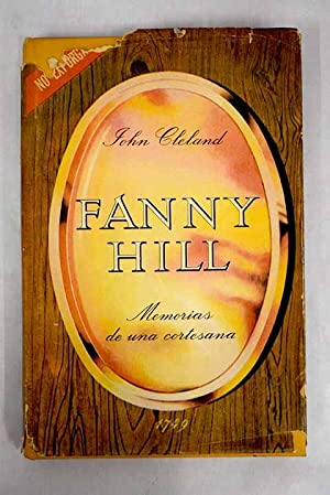 Fanny Hill: memorias de una cortesana: Cleland, John