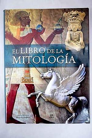 El libro de la mitología : dioses,: Belmonte Carmona, Marisa