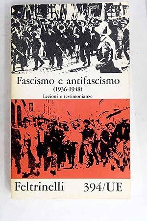 Fascismo e antifascismo 1936-1948