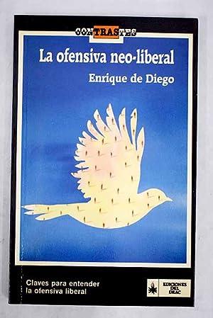 La ofensiva neo-liberal: Diego, Enrique de