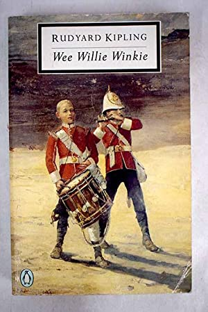 Wee Willie Winkie: Kipling, Rudyard