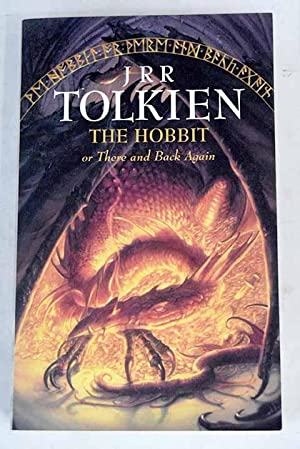 The Hobbit, or, There and back again: Tolkien, J. R.