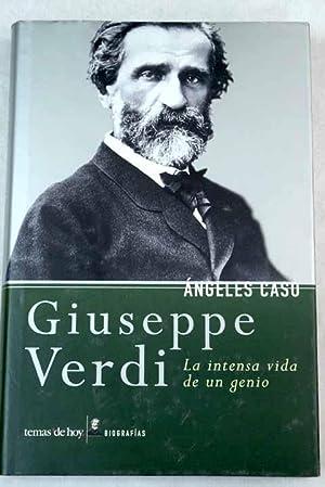 Giuseppe Verdi: la intensa vida de un: Caso, Ángeles