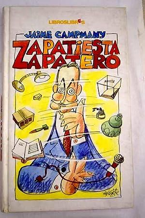 Zapatiesta, Zapatero: Campmany, Jaime