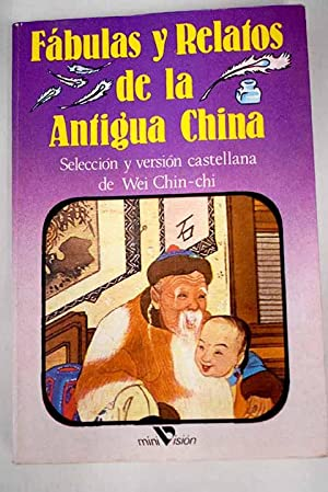 Fábulas y relatos de la antigua China: Wei, Chin-chih