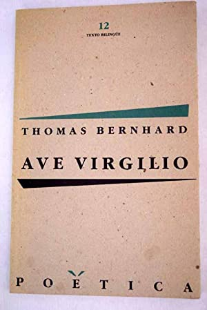 Ave Virgilio: texto bilingue