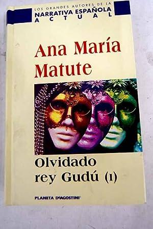 Olvidado rey Gudú, Tomo I: Matute, Ana María