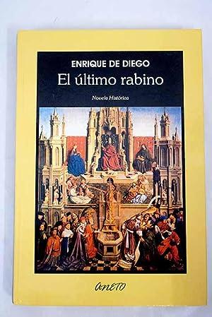 El último rabino: Abraham Seneor, el amigo: Diego, Enrique de