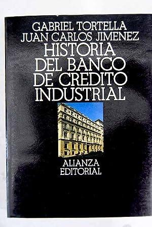 Historia del Banco de Crédito Industrial: Tortella Casares, Gabriel