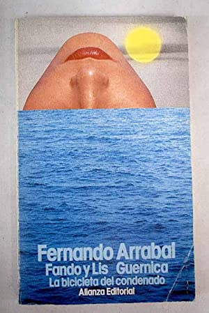 Fando y Lis: Guernica ; La bicicleta: Arrabal, Fernando