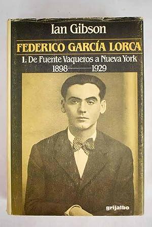 Federico García Lorca, tomo I: De Fuente: Gibson, Ian