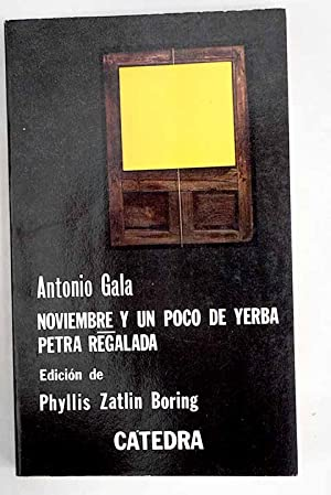 Noviembre y un poco de yerba ;: Gala, Antonio