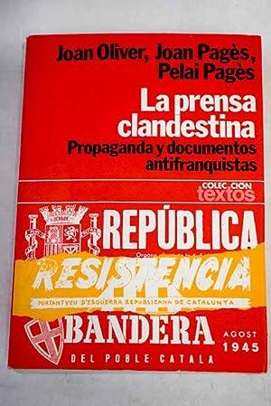 La prensa clandestina (1939-1956): propaganda y documentos