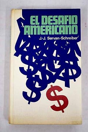 El desafío americano: Servan-Schreiber, Jean-Jacques
