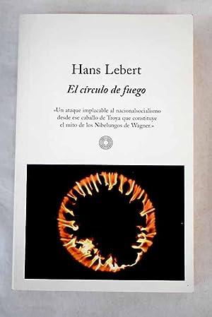 El círculo de fuego: Lebert, Hans