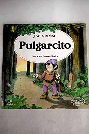 Pulgarcito: Grimm, J. W.