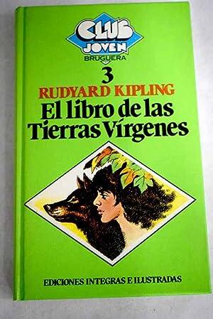 El libro de las tierras vírgenes: Kipling, Rudyard