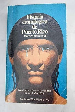 Historia cronológica de Puerto Rico: Ribes Tovar, Federico