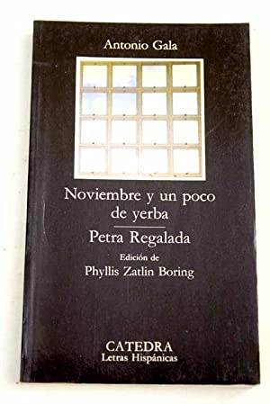 Noviembre y un poco de yerba: Petra: Gala, Antonio