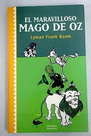 El maravilloso Mago de Oz: Baum, Frank