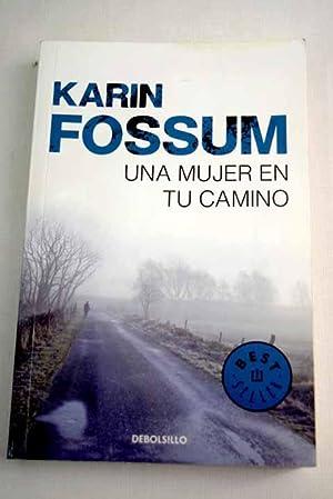 Una mujer en tu camino: Fossum, Karin