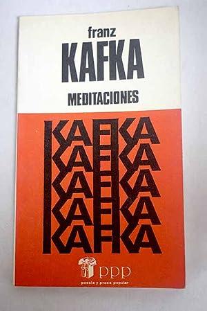 Meditaciones: Kafka, Franz