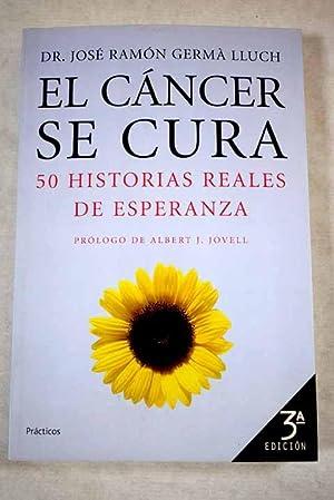 El cáncer se cura: Germà Lluch, José