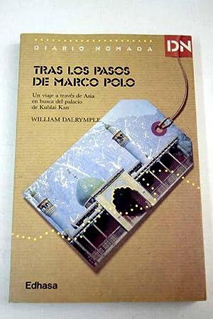 Tras los pasos de Marco Polo: un: Dalrymple, William