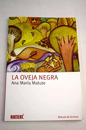 La oveja negra: Matute, Ana María