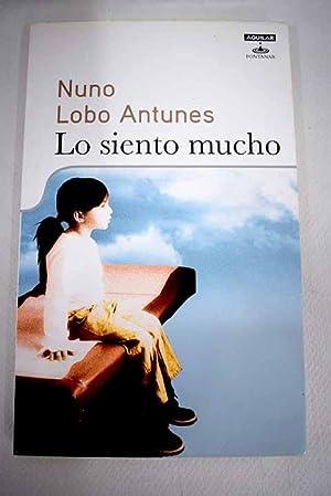 Lo siento mucho: Antunes, Nuno Lobo