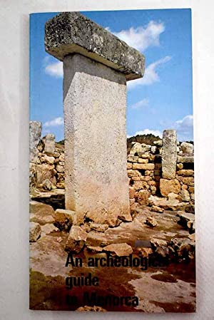 An archeological guide to Menorca