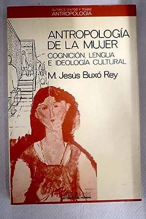 Antropología de la mujer: cognición, lengua e: Buxó Rey, María