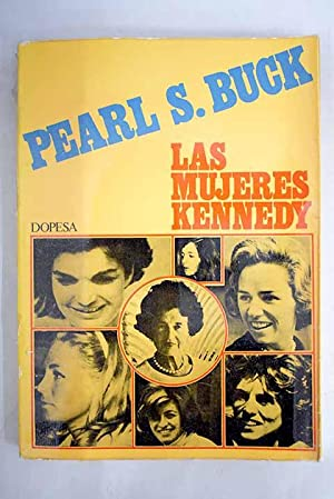 Las mujeres Kennedy: Buck, Pearl S.