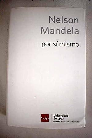 Nelson Mandela por sí mismo: el libro: Mandela, Nelson