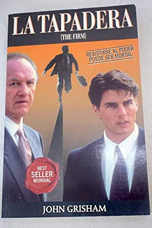 La tapadera: (The firm): Grisham, John