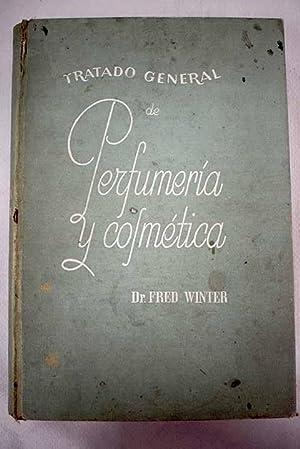 Tratado general de perfumería y cosmética: Winter, Fred