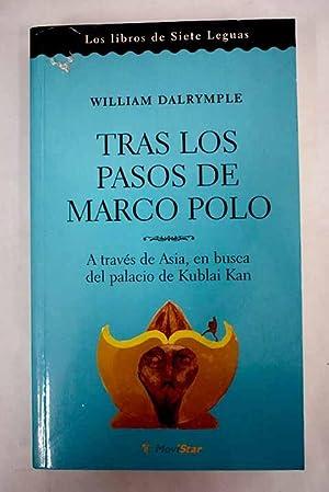 Tras los pasos de Marco Polo: a: Dalrymple, William