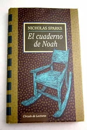 El cuaderno de Noah: Sparks, Nicholas