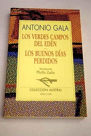 Los verdes campos del edén: Los buenos: Gala, Antonio