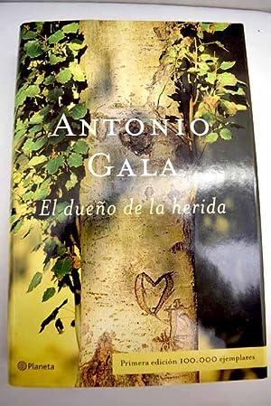 El dueño de la herida: Gala, Antonio