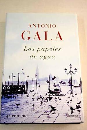 Los papeles de agua: Gala, Antonio