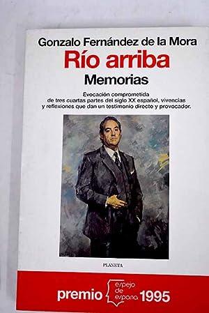 Río arriba: memorias: Fernández de la
