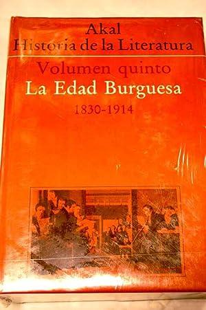 Historia de la Literatura. La edad burguesa : 1830-1914