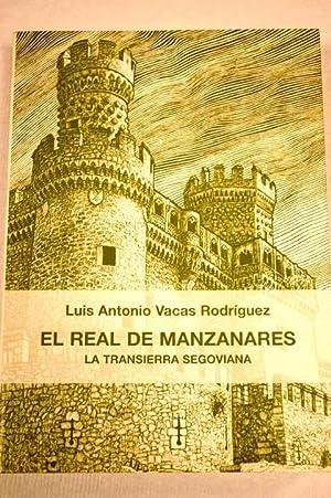 El Real de Manzanares : la transierra segoviana : pueblos serranos del antiguo sexmo de manzanares ...
