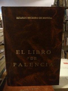 El libro de Palencia - Becerro de Bengoa, Ricardo (1845-1902)