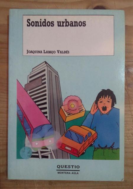 Sonidos urbanos - Labajo Valdés, Joaquina