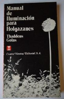 Manual de iluminación para holgazanes - Golas, Thaddeus [Celis H., Alejandro-Pérez B., Gonzalo] tr.