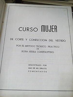 CURSO MUJER DE CORTE Y CONFECCION DEL VESTIDO POR EL METODO TEORICO-PRACTICO DE ROSA SERRA ...